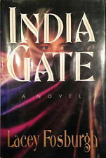 Lacey Fosburgh~INDIA GATE~SIGNED 1ST/DJ~NICE COPY