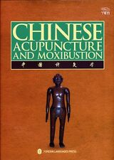 Chinese Acupuncture and Moxibustion 3rd Edition By (author)  Cheng Xin-Nong