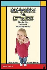 Big Words for Little Kids: Step-by-Step Advanced Vocabulary Building