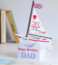A unique Hand-made Personalised Pop-up Sailing Boat Card for Dad's Birthday.
