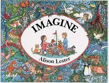 Imagine by Jonah Lehrer and Alison Lester (1993, Picture Book)