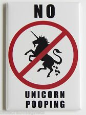 No Unicorn Pooping FRIDGE MAGNET (2.5 x 3.5 inches) sign humor funny fantasy