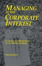 Managing in the Corporate Interest: Control and Resistance in an American Bank,