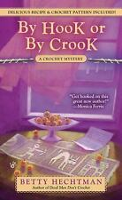 By Hook or by Crook (A Crochet Mystery)