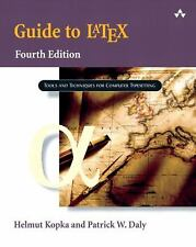 Guide to LaTeX (4th Edition) by Kopka, Helmut, Daly, Patrick W.