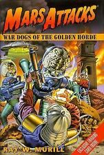 MARS ATTACKS War Dogs of the Golden Horde Book #2 w/ Trading Cards HARDCOVER