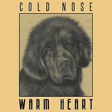 SALE! New! WARM HEART COLD NOSE Newfoundland Puppy TEE- Supports Newfie Rescue