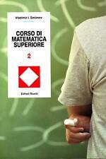 Smirnov CORSO DI MATEMATICA SUPERIORE VOL. 2  editori riuniti PREZZO OCCASIONE