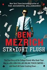 Straight Flush : The True Story of Six College Friends Ben Mezrich Free Shipping