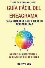 Tipos de Personalidad: Guía Fácil Del Eneagrama para Entender Los 9 Tipos de...
