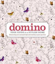 DOMINO Bks.: Domino : Your Guide to a Stylish Home by Editors of Editors of domi