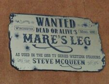 CUSTOM MARE'S LEG DISPLAY PLAQUE PLACARD WANTED DEAD OR ALIVE STEVE MCQUEEN