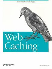 Web Caching by Duane Wessels (2001, Book, Other)