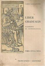 A33 Liber Gradualis Carlo Gallavotti Principato vol. I 1952