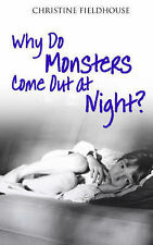 Why Do Monsters Come Out At Night?: A Mother's True Story of Two Very Different