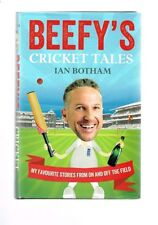 Beefy's Cricket Tales: My Favourite Stories from on and Off the Field Ian Botham