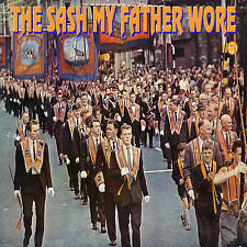 THE SASH MY FATHER WORE   **NEW**   LOYALIST/ULSTER/ORANGE/LOYALIST CD