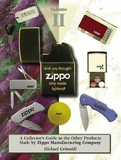 And You Thought Zippo Only Made Lighters! Volume II the book