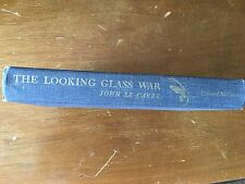 THE LOOKING GLASS WAR - JOHN LE CARRE - 1965