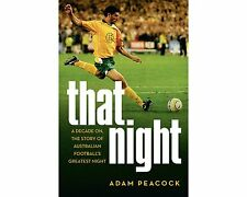 That Night: A Decade On, The Story Of Australian Football's Greatest Night