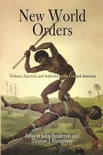 New World Orders: Violence, Sanction, and Authority in the Colonial Am-ExLibrary