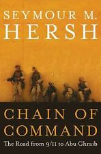 Chain of Command: The Road from 9/11 to Abu Ghraib, Hersh, Seymour M., Good Cond