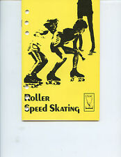 "1977 USAC ""ROLLER SPEED SKATING"" BOOK (44 PAGES, GREAT INFORMATION, VERY NICE)"