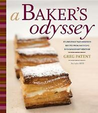A Baker's Odyssey : Celebrating Time-Honored Recipes from America's Rich...