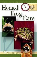Quick and Easy: Quick and Easy Horned Frog Care by Allen R. Both (2005,...