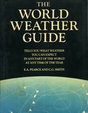 THE WORLD WEATHER GUIDE - Tells You What Weather You Can Expect in Any Part of t