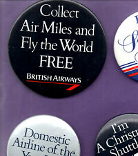 British Airways - Collect Air Miles and Fly The World Free - Button Badge 1990's