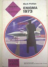 LIBRO MARK PHILLIPS - ENIGMA 1973  - MONDADORI 1967 DELLA COLLANA URANIA