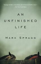 An Unfinished Life, Mark Spragg, 1400076145, Book, Acceptable