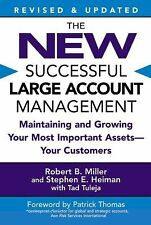 The New Successful Large Account Management : Maintaining and Growing Your...