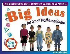 Big Ideas for Small Mathematicians: Kids Discovering the Beauty of Mat-ExLibrary