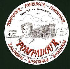 Etiquette de Fromage  Pompadour Fabriqué en Normandie   No 350