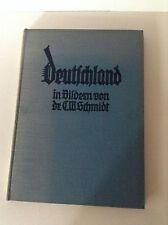 Deutschland in Bildern      von Dr. C. W. Schmidt,    selten