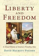 Liberty and Freedom David Hackett Fischer Oxford Book DH Fischer 2005