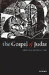 The Gospel of Judas: Rewriting Early Christianity, Gathercole, Simon, New Book