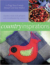 Country Inspirations: Country-style Craft Projects and Mouthwatering Recipes, et
