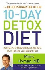 The Blood Sugar Solution 10-Day Detox Diet : UNABRIDGED . . . ..FREE SHIPPING