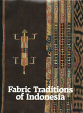 FABRIC TRADITIONS OF INDONESIA - Bronwen & Garrett Solyom