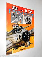B - 17 Fortezza Volante  delta editrice 1997