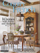 COUNTRY FRENCH MAGAZINE FALL/WINTER 2015, 14 HOMES WITH CHARM AND CHARACTER.