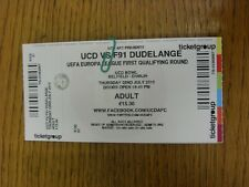 02/07/2015 Ticket: UCD v F91 Dudelange [Europa League] . Thanks for viewing this