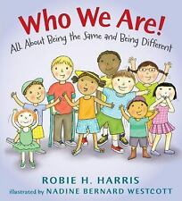Let's Talk about You and Me: Who We Are! : All about Being the Same and Being...