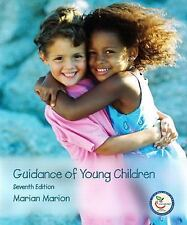 Guidance of Young Children (7th Edition) by Marion, Marian C., Good Book