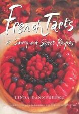 French Tarts: 50 Savory and Sweet Recipes-ExLibrary