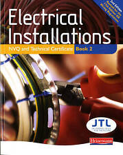 Electrical Installations NVQ and Technical Certificate Book 2 by Pearson Educat…