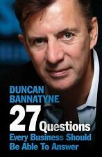 37 Questions Everyone in Business Needs to Answer - New - Bannatyne, Duncan - Pa